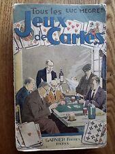 LUC MEGRET TOUS LES JEUX DE CARTES GARNIER FRERES 1931
