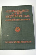 Book. Herring Revision of the Binet-Simon. Examination Manual: Form A. 1922