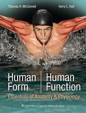 Human Form, Human Function : Essentials of Anatomy and Physiology by Thomas...