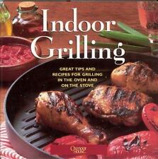 Indoor Grilling: Great Tips and Recipes for Grilling in oven or grill