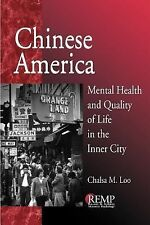 Chinese America: Mental Health and Quality of Life in the Inner City (RACIAL ETH