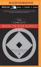 The Complete Book of Five Rings by Miyamoto Mushashi (2015, MP3 CD, Unabridged)