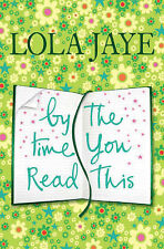 """By the Time You Read This Lola Jaye """"AS NEW"""" Book"""