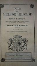 Noblesse SEMAINVILLE  Code de la Noblesse Française ou Précis 1860
