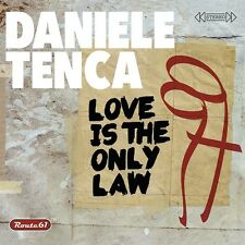 DANIELE TENCA Love is the only law CD rock