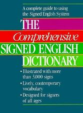 The Comprehensive Signed English Dictionary (The Signed English Series) by , Goo