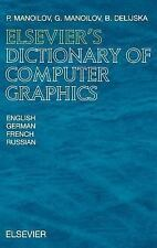 Elsevier's Dictionary of Computer Graphics : In English, German, French and...
