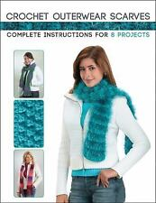 CROCHET OUTERWEAR SCARVES Complete Instructions for 8 Projects NEW