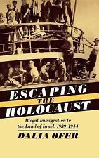 Studies in Jewish History: Escaping the Holocaust : Illegal Immigration to...
