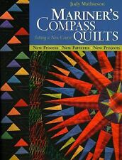 Mariner's Compass Quilts : Setting A New Course (PB) Quilting