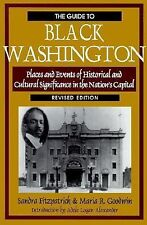 Guide to Black Washington: Places and Events of Historic and Cultural Significan