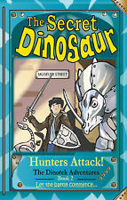 The Secret Dinosaur #2, Hunters Attack! The Dinotek Adventures - Young Readers,