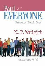 The New Testament for Everyone: Paul for Everyone - Romans, Chapters 9-16 Pt. 2