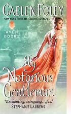 My Notorious Gentleman (Inferno Club) by Foley, Gaelen