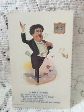 """Vintage postcard """"A Silly Singer"""" Man in Tuxedo Singing Copyright 1905 by R.Hill"""