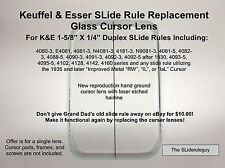 Hand Ground Replacement K&E SLide Rule Cursor Glass Lens for 4081 ( 7L )