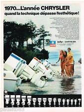 PUBLICITE ADVERTISING 0105  1970  CHRYSLER OUTBOARD  moteur de bateau