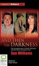 And Then the Darkness by Sue Williams MP3 CD Audio Book (English)