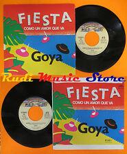 LP 45 7'' GOYA Fiesta como un amor que va 1984 italy CASABLANCA cd mc dvd