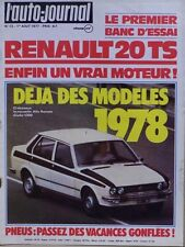 L' AUTO-JOURNAL n 13 . 1er aout 1977 . Renault 20 TS . Skoda 120 L .