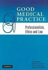 Good Medical Practice: Professionalism, Ethics and Law, Plueckhahn, Vernon D., T