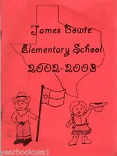 James Bowie Elementary School Greenville Texas 2003 Yearbook Annual