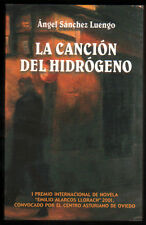 LA CANCION DEL HIDROGENO - ANGEL SANCHEZ LUENGO
