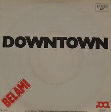 """BELAMI - DOWNTOWN  Single 7"""" (I380)"""