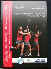 TENNIS – SHREWSBURY GB  AEGON PRO-SERIES ITF LADIES 5th-12th NOVEMBER 2016