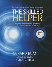 Student Workbook Exercises for Egan's the Skilled Helper, 10th by Gerard Egan...