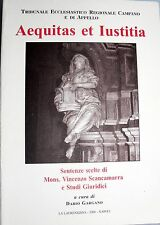 DARIO GARGANO AEQUITAS ET IUSTITIA. SENTENZE SCELTE E STUDI GIURIDICI 2008