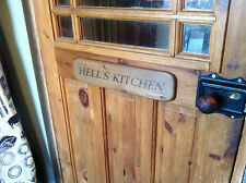 (NEW)The Old Country Farmhouse~Home kitchen door sign~HELLS KITCHEN ~Chefs sign