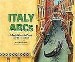 Italy ABCs: A Book About the People and Places of Italy (Country ABCs)