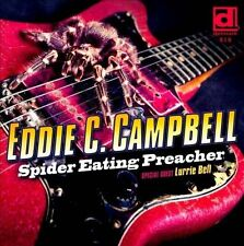 """Campbell, Eddie C.""-Spider Eating Preacher Feat Lurrie Bell CD NEW"
