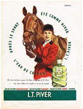 PUBLICITE ADVERTISING  1955    L.T  PIVER   eau de Cologne