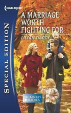 A Marriage Worth Fighting for by Lilian Darcy (2012,PBK)SE SERIES MCKINLEYS MEDI