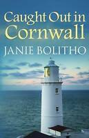 JANIE BOLITHO-CAUGHT OUT IN CORNWALL-BRAND NEW paperback-FREEPOST UK