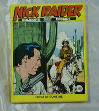 Fumetto Nick Raider squadra omicidi nr 43 linea di confine