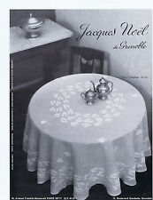 PUBLICITE ADVERTISING 054 1964 JACQUES NOEL de Grenoble nappe service de table