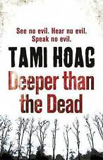 Deeper Than the Dead by Tami Hoag New Paperback Book
