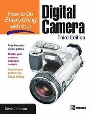 How to Do Everything with Your Digital Camera by Dave Johnson (2003, Paperback)