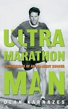 Ultramarathon Man: Confessions of an All-Night Runner by Karnazes, Dean, Good Bo
