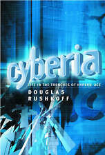 Cyberia: Life in the Trenches of Hyperspace, Rushkoff, Douglas, Very Good, Paper