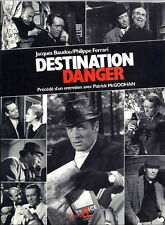 RARE EO TIRAGE DE TÊTE N° + RARE PHOTO N° PATRICK McGOOHAN : DESTINATION DANGER