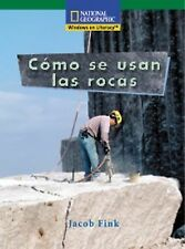 Windows on Literacy Spanish Fluent (Science): Como se usan las rocas, National G
