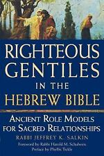 Righteous Gentiles in the Hebrew Bible: Ancient Role Models for Sacred Relations
