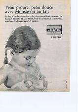 PUBLICITE ADVERTISING 054 1962 MONSAVON peau propre peau douce avec le savon au