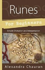 Runes for Beginners NEW Book Simple Divination and Interpretation A. Chauran