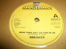 """SNEAKER """" MORE THAN JUST THE TWO OF US """" 7"""" SINGLE HANDSHAKE 1981 EXCELLENT"""