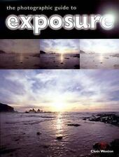 The Photographic Guide to Exposure